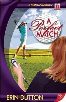 Book A Perfect Match by Erin Dutton (2010-04-20)