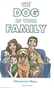 Hardcover The Dog in Your Family Book