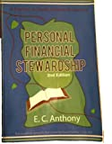 Personal Financial Stewardship, E.C. Anthony, 1578430615