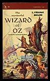 The Wonderful Wizard of Oz, L. Frank Baum, 0804900698
