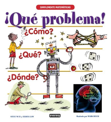 Read Online Que Problema! / Solve the Problem (Simple Mathematics) (Spanish Edition) ebook