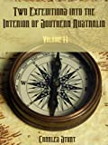 Two Expeditions into the Interior of Southern Australia : Volume II (Illustrated)