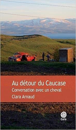 Au détour du Caucase : Conversation avec un cheval