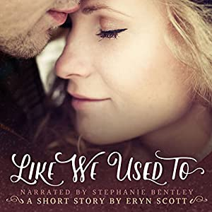 Like We Used To: A Short Story Audiobook