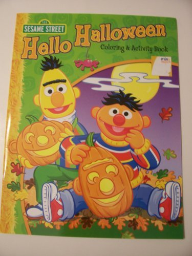 Sesame Street Coloring & Activity Book ~ Holiday Edition (Hello Halloween) -