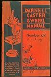 Darnell Caster & Wheel Manual & Catalog #67 1962