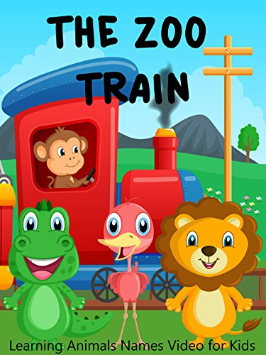 - The Zoo Train - Learning Animals Names Video for Kids
