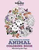 The World's Cutest Animal Coloring Book (Lonely Planet Kids)