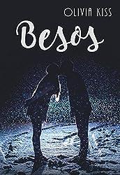 Besos, serie completa (Spanish Edition)