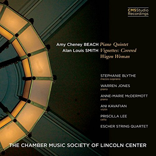 Amy Cheney Beach: Piano Quintet; Alan Louis Smith: Vignettes: Covered Wagon - Lincoln Beach