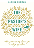 The Pastor's Wife: Strengthened by Grace for a Life of Love