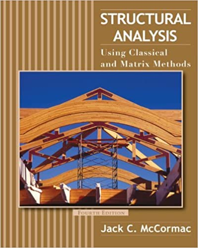 Amazon structural analysis using classical and matrix methods amazon structural analysis using classical and matrix methods 4th edition ebook jack c mccormac kindle store fandeluxe Choice Image