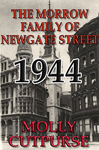The Morrow Family of Newgate Street, 1944 (Street London Bailey)