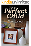 "The Perfect Child (""Claire"" Series Book 1)"