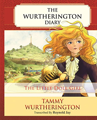 The Little Doll Girl (The Wurtherington Diary Book 1) by [Jay, Reynold]