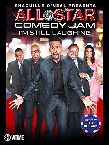Shaquille Oneal Presents  All Star Comedy Jam  Im Still Laughing
