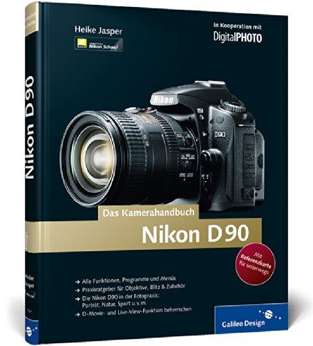 Nikon D90. Das Kamerahandbuch: Amazon.es: Heike Jasper: Libros en ...