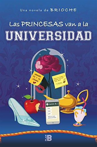 !!> KINDLE ❤ Las princesas van a la universidad (PLAN B) ❧ Autor Brioche Brioche – Plummovies.info