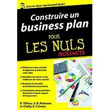 Construire un business plan pour les Nuls poche Business (French Edition)