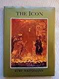 img - for The Icon: Holy Images, 6th to 14th Century by Kurt Weitzmann (1978-10-02) book / textbook / text book