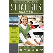 Behavioral Strategies that Work by Pat Quinn (2013-03-18)