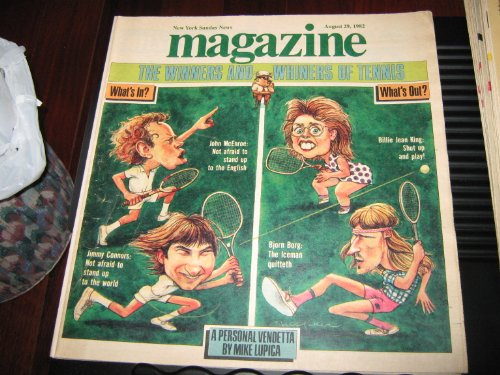 The Winners & Whiners Of Tennis (Jiohn McEnroe , Jimmy Connors , Billie Jean King , Bjorn Borg, August 29 , 1982)