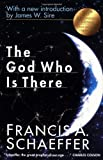 The God Who Is There, Francis A. Schaeffer, 0830819479