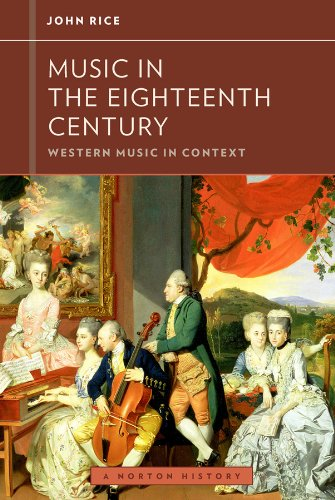 (Music in the Eighteenth Century (Western Music in Context: A Norton History))