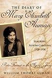 The Diary of Mary Elizabeth Auman, Seagrove, North Carolina, 1928-1930, William Thomas Auman, 1440199442