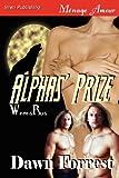 Alphas' Prize, Dawn Forrest, 1619267179