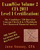 ExamWise®  Volume 2 For 2011 CFA ® Level I Certification The Candidates Question And Answer Workbook For Chartered Financial Analyst (with Download Testing Software)