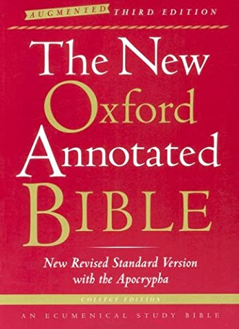 The New Oxford Annotated Bible with the Apocrypha, Augmented Third Edition, College Edition, New Revised Standard (Oxford Annotated Bible Apocrypha)