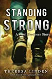Standing Strong (West Brothers) (Volume 4)