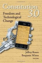 Constitution 3.0: Freedom and Technological Change
