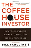 The Coffeehouse Investor, Bill Schultheis, 159184584X