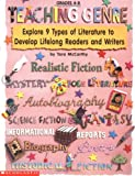 Teaching Genre: Explore 9 Types of Literature to Develop Lifelong Readers and Writers (Grades 4-8)
