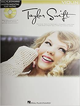 Book Taylor Swift For Violin - Instrumental Play-Along Cd/Pkg (Taylor Swift Play Along) Pap/Com Edition by Swift, Taylor (2011)