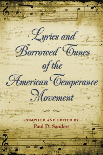 Download Lyrics and Borrowed Tunes of the American Temperance Movement ebook