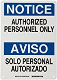 "Brady 38612 10"" Width x 14"" Height B-401 Plastic, Blue and Black on White Bilingual Sign, English and Spanish, Header ""Notice/Aviso"", Legend ""Authorized Personnel Only/Solo Personal Autorizado"""