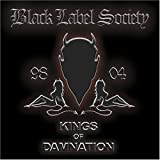 Kings Of Damnation: Era 98 - 04 [Us Import] by Black Label Society