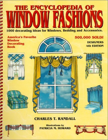 Encyclopedia of Window Frames: One Thousand Decorating Ideas for Windows, Bedding and Accessories by Charles Randall (1997-03-01)