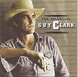 The Essential Guy Clark