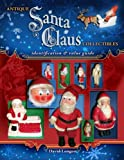Antique Santa Claus Collectibles, David Longest, 1574326139