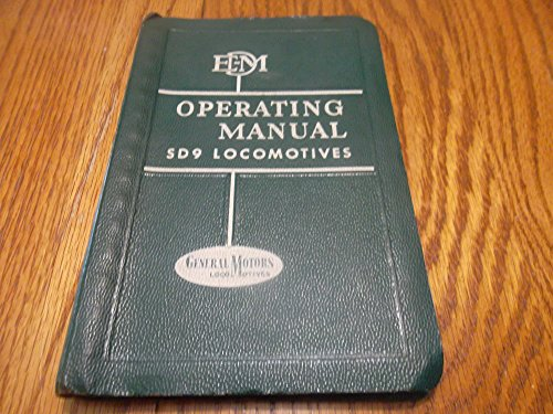 Diesel Locomotive Operating Manual No. 2319 for Model SD9 with Vapor Car Steam Generator