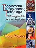 Trigonometry for Engineering Technicians: With Mechanical, Civil, and Architectural Applications