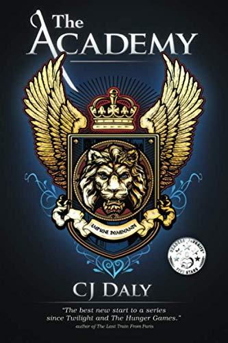 Book: The Academy (The Academy Saga) by CJ Daly