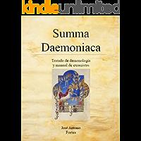 Summa Daemoniaca: Tratado de Demonología y Manual de Exorcistas