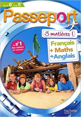 Livre Passeport 3 matières de la 6e à la 5e : Français, maths, anglais pdf, epub
