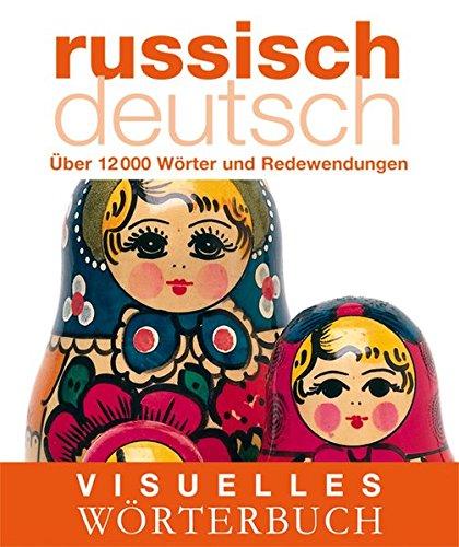 Visuelles Wörterbuch Russisch Deutsch  Über 12.000 Wörter Und Redewendungen  Coventgarden