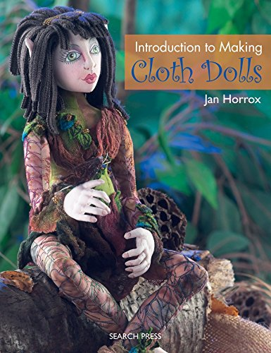 Introduction to Making Cloth Dolls (Best Clay For Doll Making)